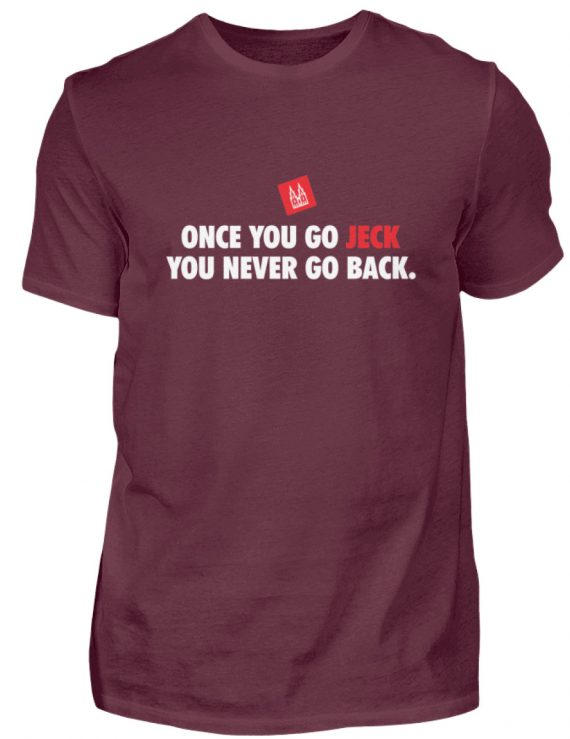 Once you go jeck - T-Shirt Herren - Herren Shirt-839