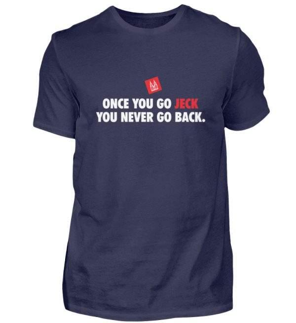 Once you go jeck - T-Shirt Herren - Herren Shirt-198