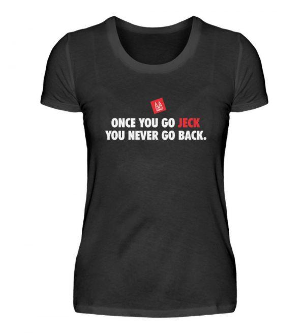 Once you go jeck - T-Shirt Damen - Damenshirt-16
