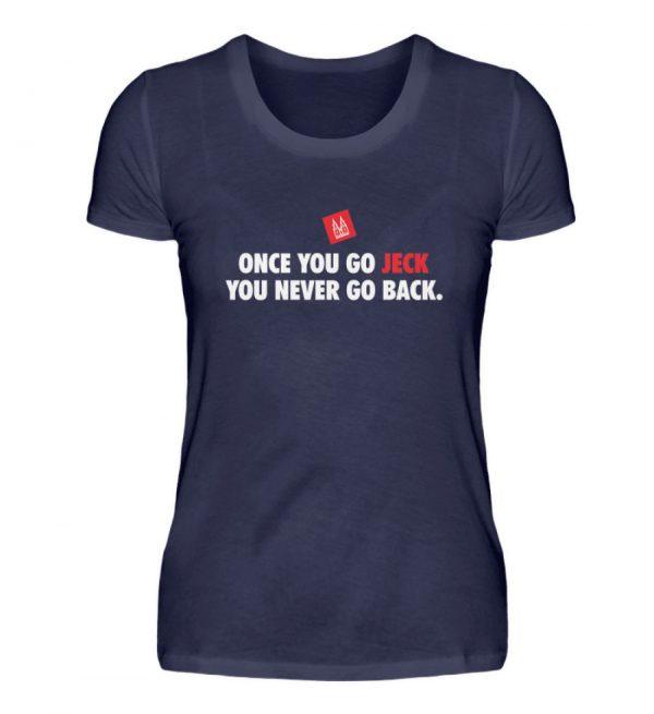 Once you go jeck - T-Shirt Damen - Damenshirt-198