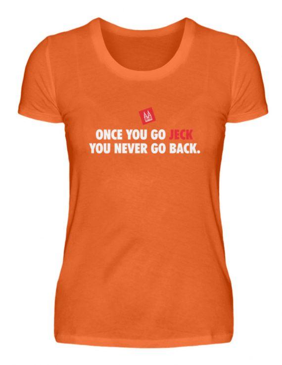 Once you go jeck - T-Shirt Damen - Damenshirt-1692